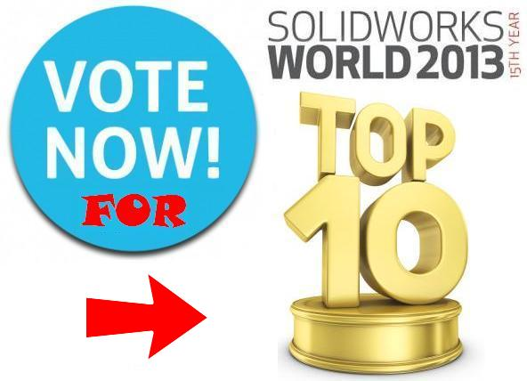 Vote for SolidWorks World 2013 Top Ten List